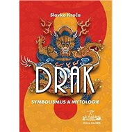 Drak Symbolismus a mytologie - Kniha