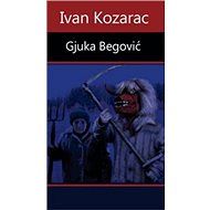 Gjuka Begović - Kniha