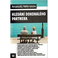 Hledání dokonalého partner - Kniha