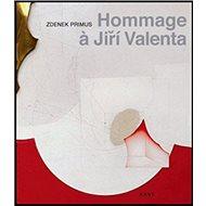 Hommage Jiří Valenta - Kniha