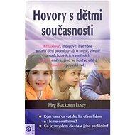 Hovory s dětmi současnosti - Kniha
