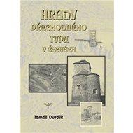 Hrady přechodného typu v Čechách - Kniha