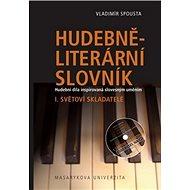 Hudebně-literární slovník I.: Světoví skladatelé - Kniha