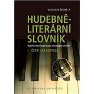 Hudebně-literární slovník II.: Čeští skladatelé - Kniha