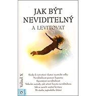 Jak být neviditelný a levitovat - Kniha