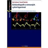 Echokardiografie u nemocných s plicní hypertenzí - Kniha