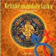 Keltské mandaly lásky - Kniha