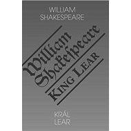 Král Lear/King Lear - Kniha
