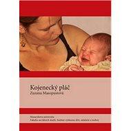 Kojenecký pláč - Kniha