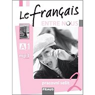 Le français ENTRE NOUS 2 pracovní sešit - Kniha
