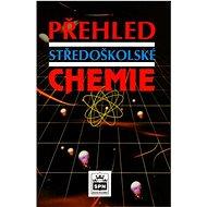 Přehled středoškolské chemie - Kniha