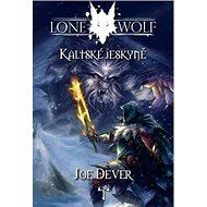 Lone Wolf Kaltské jeskyně: Kniha 3 - Kniha