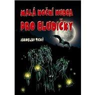 Malá noční hudba pro bludičky - Kniha