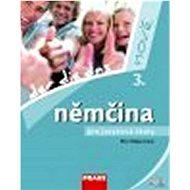 Němčina pro jazykové školy nově 3: Der, die, das + CD - Kniha