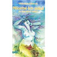 Milostné hry zajíců na jizerských lukách - Kniha
