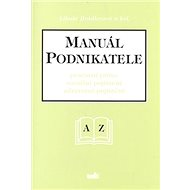 Manuál podnikatele: Pracovní právo, sociální pojištění, zdravotní pojištění - Kniha