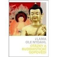 Otázky a buddhistické odpovědi - Kniha