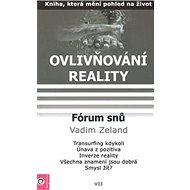 Fórum snů: Ovlivňování reality VII. - Kniha