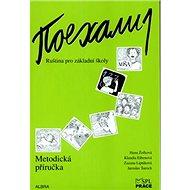 Pojechali 1 metodická příručka ruštiny pro ZŠ - Kniha