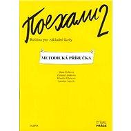 Pojechali 2 metodická příručka ruštiny pro ZŠ - Kniha