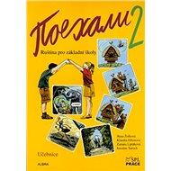 Pojechali 2 učebnice ruštiny pro ZŠ - Kniha