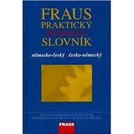 Fraus Praktický technický slovník německo-český česko-německý - Kniha