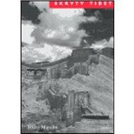 Skrytý Tibet - Kniha