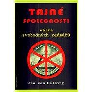 Tajné společnosti: Válka svobodných zednářů - Kniha