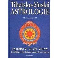Tibetsko-čínská astrologie: Tajemství zlaté želvy - Kniha