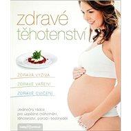 Zdravé těhotenství - Kniha