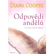 Odpovědi andělů: Co nám andělé sdělují - Kniha