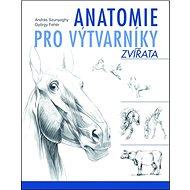 Anatomie pro výtvarníky Zvířata - Kniha