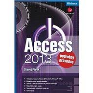 Access 2013: Podrobný průvodce - Kniha