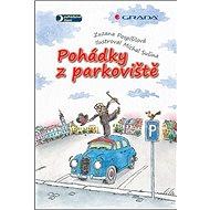Pohádky z parkoviště - Kniha