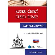 Rusko-český česko-ruský kapesní slovník: 20 000 nejdůležitějších hesel...nejen pro turisty
