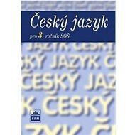 Český jazyk pro 3. ročník SOŠ - Kniha