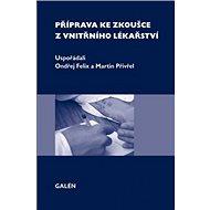 Příprava ke zkoušce z vnitřního lékařství - Kniha