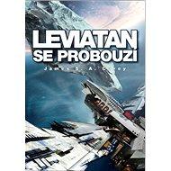 Leviatan se probouzí: Expanze - kniha první - Kniha