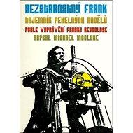 Bezstarostný Frank: Tajemník Pekelných Andělů - Kniha