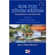 Rok pod Jižním křížem: Na plachetnici kolem světa,část 2 - Kniha