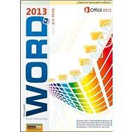 Kniha Word 2013 nejen pro školy - Kniha
