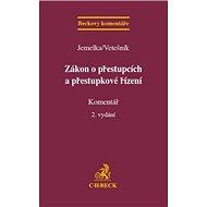 Zákon o přestupcích a přestupkové řízení: Komentář - Kniha