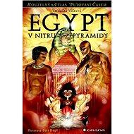 Egypt V nitru pyramidy - Kniha