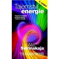 Tajemství energie: Přírodními metodami k dosažení fyzické i duševní harmonie… - Kniha