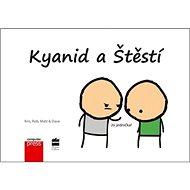 Kyanid a Štěstí: Jsi jednička! - Kniha