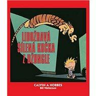 Calvin a Hobbes Lidožravá šílená kočka z džungle - Kniha