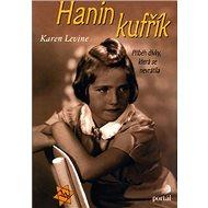 Hanin kufřík: Příběh dívky,která se nevrátila - Kniha