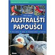 Malí a střední australští papoušci - Kniha