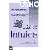 Intuice: Vědění, jež přesahuje logiku - Kniha