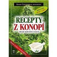 Recepty z konopí: Druhé doplněné vydání - Kniha